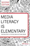 Media Literacy is Elementary: Teachin...