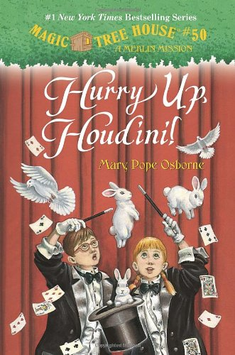 Magic Tree House #50: Hurry Up, Houdini! (A Stepping Stone Book(Tm)) front-897823