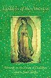 Goddess of the Americas (1573226300) by Castillo, Ana