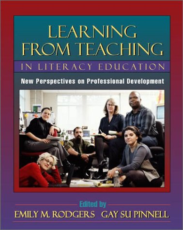 Learning from Teaching in Literacy Education: New Perspectives on Professional Development
