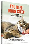 img - for You Need More Sleep: Advice from Cats book / textbook / text book