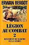 Régiment de Marche de la Légion par Bergot