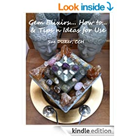 Gem Elixirs... How to... & Tips n Ideas for Use