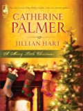 A Merry Little Christmas: Unto Us a Child... / Christmas, Don't Be Late (HeartQuest Christmas Anthology) (0373785712) by Palmer, Catherine