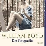 Die Fotografin: Die vielen Leben der Amory Clay | William Boyd