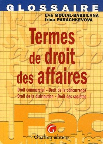 Termes de droit des affaires : Droit commercial, Droit de la concurrence, Droit de la distribution, Droit des sociétés