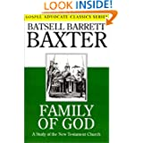 Family of God: A Study of the New Testament Church (Gospel Advocate Classics)