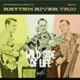 Rhythm River Trio Wild Side of Life