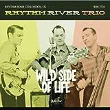 Wild Side of Life Rhythm River Trio