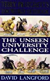 The Unseen University Challenge: Terry Pratchett's Discworld Quizbook (Gollancz) (0575600004) by David Langford