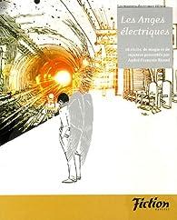 Fiction - Nouvelle �dition, N�Sp�cial : Les Anges �lectriques par Revue Fiction