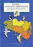 echange, troc Serge Nicolle, Bruno Dubrac, Hervé Michel - Guide des oiseaux de Bretagne et de Loire-Atlantique