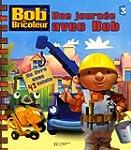 Une journ�e avec Bob