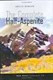 img - for The Complete Half-Aspenite book / textbook / text book
