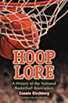 Hoop Lore: A History of the National...