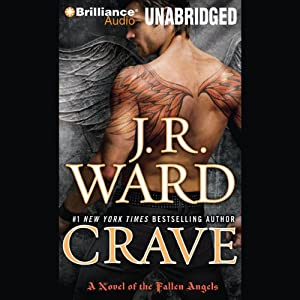 Crave: A Novel of the Fallen Angels | [J. R. Ward]