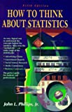 How to Think about Statistics (Series of Books in Psychology) (0716728222) by John L. Phillips