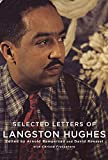 Image of Selected Letters of Langston Hughes: Edited by Arnold Rampersad and David Roessel
