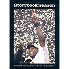 Storybook Season : The 2000 Baltimore Ravens' Run to the Super Bowl