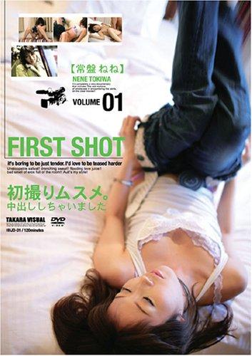 [常盤ねね] FIRST SHOT 初撮り娘。