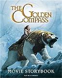 "The ""Golden Compass"" Movie Storybook (Golden Compass) (The Golden Compass)"
