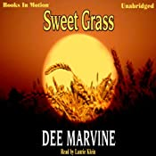 Sweet Grass | [Dee Marvine]