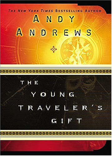 Young Travelers Gift, ANDY ANDREWS, AMY PARKER