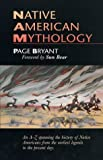Native American Mythology (1855380285) by Bryant, Page