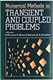 img - for Numerical Methods for Transient and Coupled Problems (Wiley Series in Numerical Methods in Engineering) book / textbook / text book