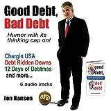 Good Debt, Bad Debt