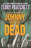 Johnny and the Dead (Johnny Maxwell Trilogy) (0060541903) by Pratchett, Terry