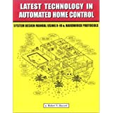 Latest Technology in Automated Home Control: System Design Manual ~ Robert N. Bucceri