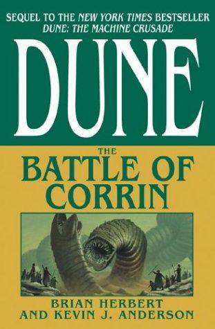 The Battle of Corrin (Legends of Dune, Book 3), Brian Herbert, Kevin J. Anderson