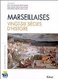 echange, troc Collectif - Marseillaises, vingt-six siècles d'histoire. Association les femmes et la ville