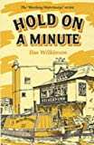 Hold on a Minute (Working Waterways) (0947712399) by Wilkinson, Tim