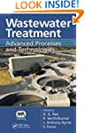 Wastewater Treatment: Advanced Proces...