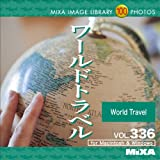 MIXA IMAGE LIBRARY 336 ワールドトラベル