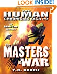 The Masters of War (The Human Chronic...