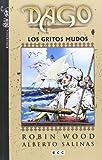 Dago 03: Los Gritos Mudos (8415748493) by Wood, Robin