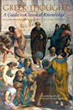 img - for Greek Thought: A Guide to Classical Knowledge (Harvard University Press Reference Library) book / textbook / text book