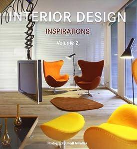 Interior Design Inspirations: v. 2 from Loft Publications