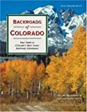 Backroads of Colorado (Backroads of ...) (0896583163) by Norton, Boyd