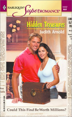 Hidden Treasures (Harlequin Superromance No. 1117), Judith Arnold