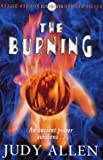 The Burning (Hodder silver series) (0340739916) by Allen, Judy