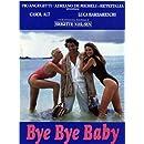 Bye Bye Baby: 16x9 Widescreen TV. Version