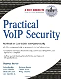 img - for Practical VoIP Security by Thomas Porter, Jan Kanclirz Jr., Brian Baskin (2006) Paperback book / textbook / text book