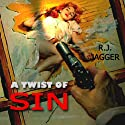 A Twist of Sin: A Nick Teffinger Thriller, Book 10 (       UNABRIDGED) by R. J. Jagger Narrated by Barry L. Campbell