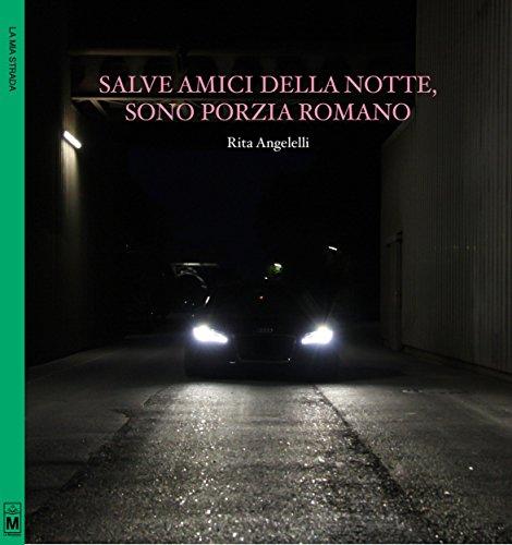 Salve amici della notte, sono Porzia Romano (Italian Edition) (Salve Italian compare prices)