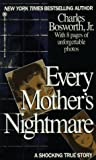 Every Mother's Nightmare (Onyx True Crime)