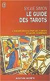 echange, troc Sylvie Simon - Le guide des tarots